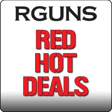 Red Hot Deals Only At RGuns!